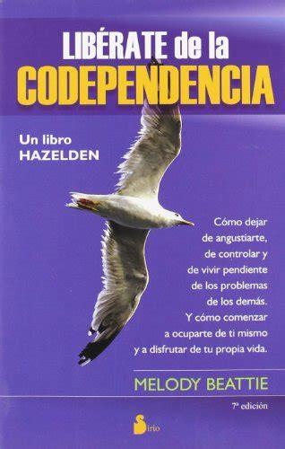 comparamus liberate de la codependencia nva ed