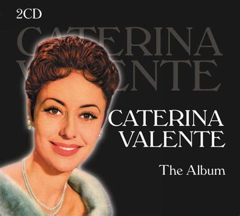 caterina valente caterina valente caterina valente the album von caterina valente cd