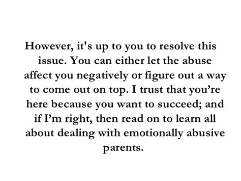 Ways To Deal With Emotional Abuse by Dealing With Emotionally Abusive Parents In 3 Simple Steps