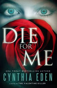 Novel I M You Die For Me die for me a novel of the killer for me 1 by cynthia reviews discussion
