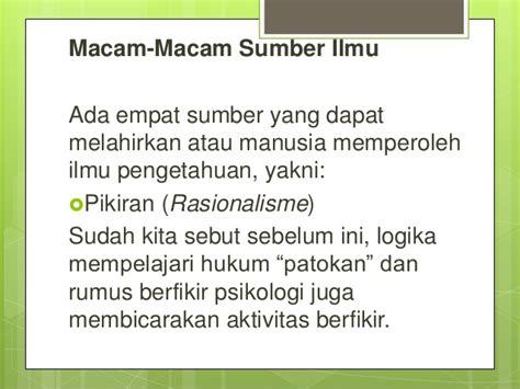 Logika Hukum Dari Mazhab Rasionalisme Hukum Islam Hingga Postivisme Hu sumber ilmu dalam filsafat ilmu