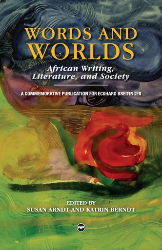 worlds within words writing and the writing books words and worlds writing literature and society