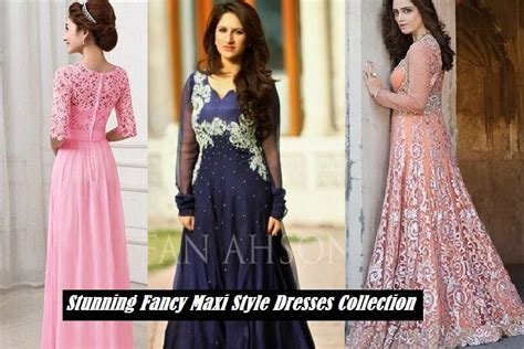 hair styles with maxi type dresses maxi dresses collection 2017 2018 in pakistan fancy maxi
