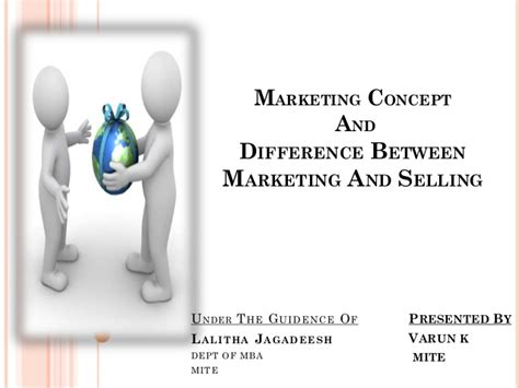 Mba Difference Between Marketing And Selling by Marketing And Selling