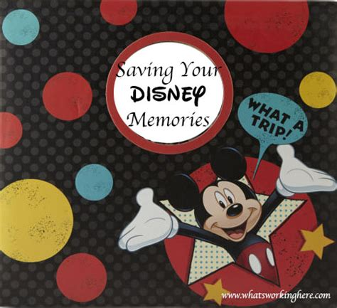 saving your disney vacation memories what's working here