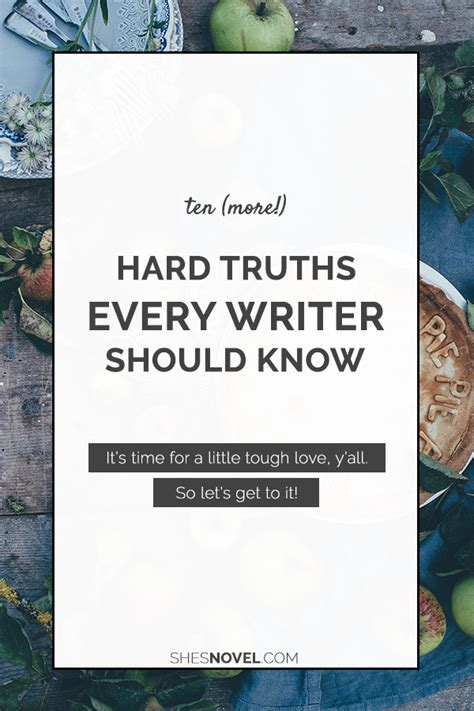 who knew a writers blog ten hard truths every writer should know well storied