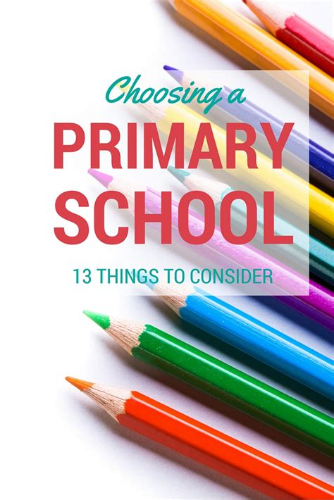 11 Things To Consider When Choosing A by Choosing A Primary School Things To Think About And Ask