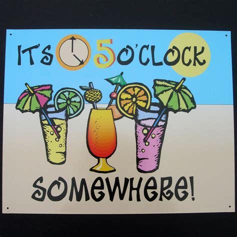Its 5 Oclock Somewhere by 5 O Clock Somewhere Clipart 32