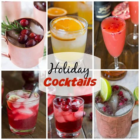 holiday drinks for adults cocktail recipes dinners dishes and desserts