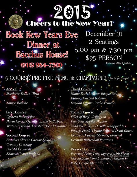 new year dinner 2015 new years 2015 dinner bacchus house wine bar bistro