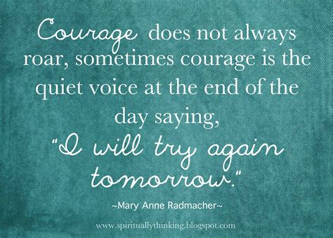 Courage Quotes And Spiritually Speaking Courage