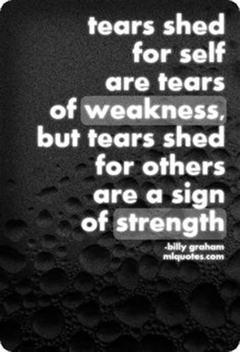 I Shed Tears For The World by Billy Graham Quotes On Billy Graham God And