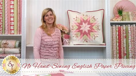 28 best shabby fabrics bosworth no hand sewing english paper piecing with jennifer bosworth