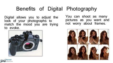 Benefits Of Digital Cameras by Digital Vs