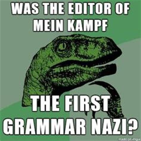Grammar Police Meme - 1000 images about grammar nazi on pinterest grammar