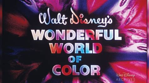 wonderful world of color the wonderful things about walt disney s wonderful world