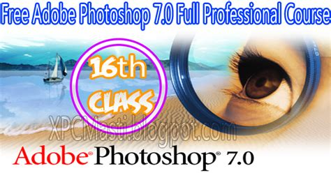 adobe photoshop 7 0 tutorial notes adobe photoshop full professional course 16th class in
