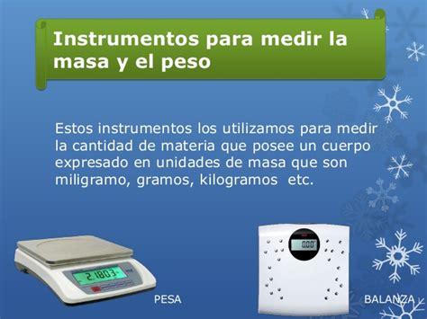 el peso de los instrumentos de medicion