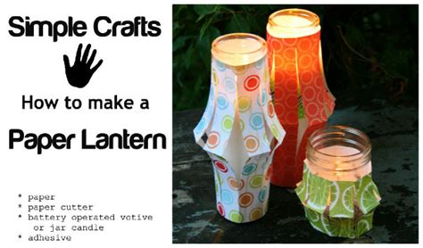 How To Make A Simple Paper Lantern - paper lantern tutorial today s creative