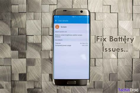 Update Samsung S7 Edge how to fix galaxy s6 s7 battery draining issues after update