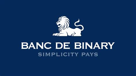 Banc De Binary by Banc De Binary Strategy Top Tips To Grow Your Banc De