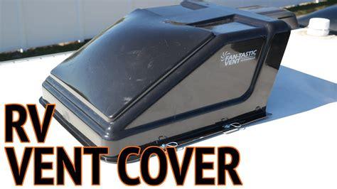 fantastic fan vent cover installation fan tastic fan vent cover installation youtube