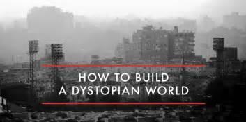 How to build a dystopian world ny book editors