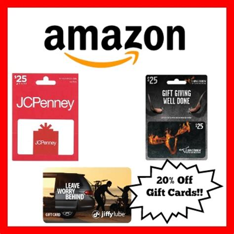 amazon 20% off gift cards to jcpenney, jiffy lube & more