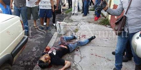 imagenes fuertes de ejecuciones ejecutan a balazos a hombre en la colonia bur 243 crata