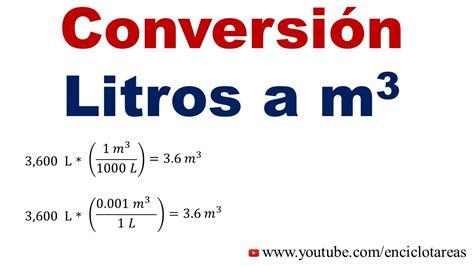 cuantos metros cuadrados tiene un metro cubico convertir de litros a metros c 250 bicos l a m 179 youtube