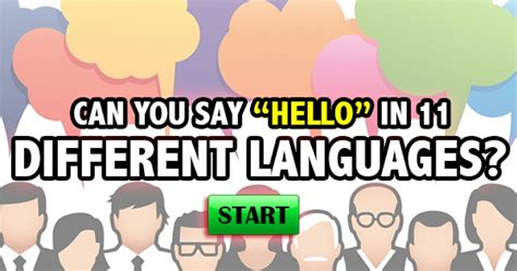 How Do You Say In by Quizfreak Can You Say Hello In 11 Different Languages