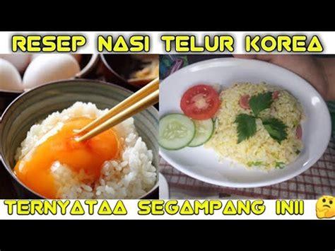 makanan viral nasi telur korea youtube