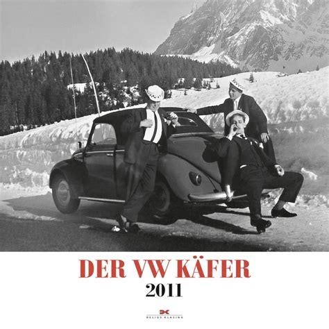 Auto Schäfer by Die Sch 246 Nsten Auto Kalender 2011 Teil 2 Der Vw K 228 Fer