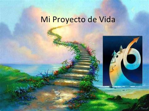 imagenes que digan proyecto proyecto de vida 2