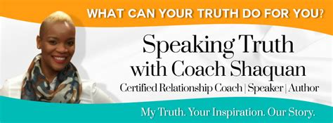 speak with chic one ten truths books coach shaquan certified relationship coach