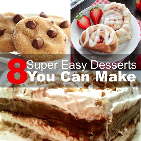 8 super easy desserts you can make