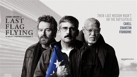 last flag flying last flag flying has a theatrical mission review