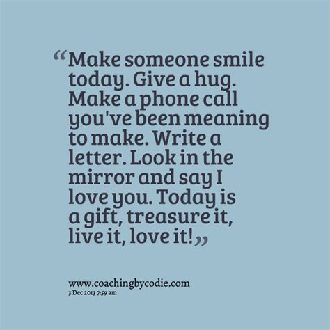 5 Things To Make You Smile Today by To Make Someone Smile Quotes Quotesgram