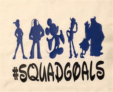 Disney In Squad disney squad goals squadgoals tshirt disney inspired t
