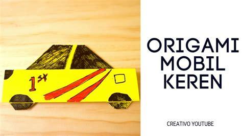 cara buat car xshot cara buat origami mobil how to make origami car origami