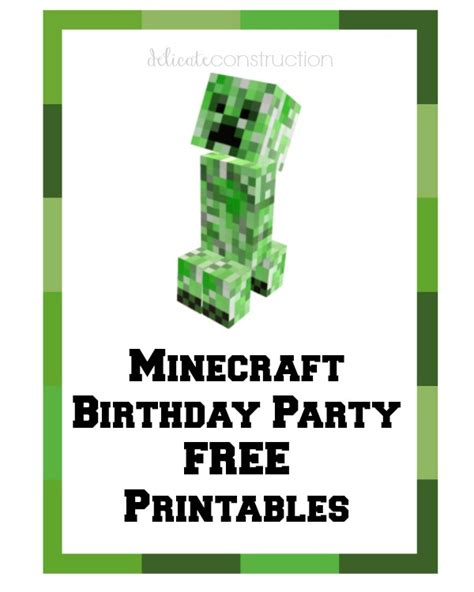 printable minecraft birthday party decorations i have another set of free birthday party printables for