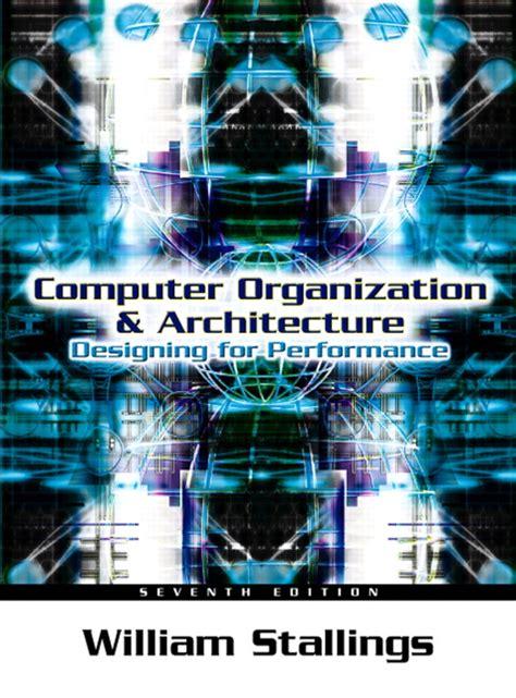 Computer Organization And Architecture 10ed stallings computer organization and architecture