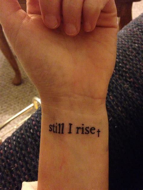 still i rise tattoo 25 best ideas about still i rise on