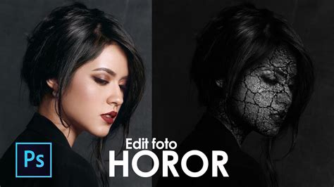 cara edit foto bertato photoshop cara edit foto horor photoshop edit foto keren photoshop