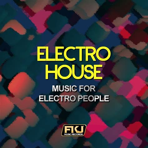 electro house music mp3 various electro house music for electro people at juno download