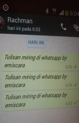 cara membuat tulisan miring di whatsapp bagaimana cara bikin tulisan tebal dan miring di whatsapp