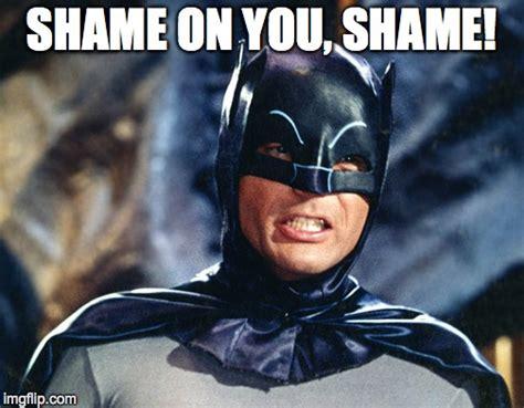 Shame On You Meme - shame imgflip