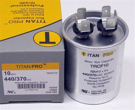 motor run capacitor 10 mfd titanpro trcf10 hvac motor run capacitor 10 mfd uf 440 370 volts ebay