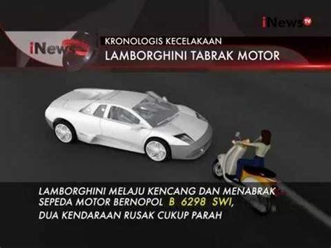 Kronologis Kecelakaan by Inilah Kronologis Kecelakaan Mobil Lamborghini Dan Sepeda