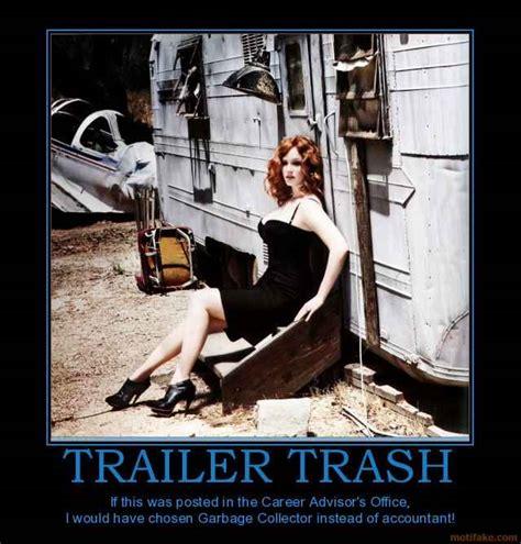 Trailer Trash Memes - white trash families memes